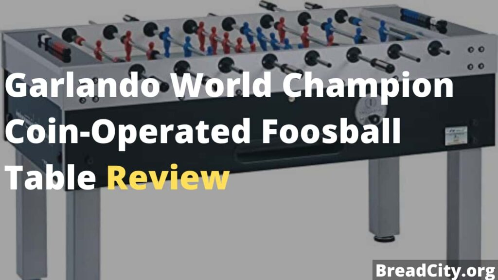 Garlando World Champion Coin-Operated Foosball Table Review - Is it worth buying? BreadCity