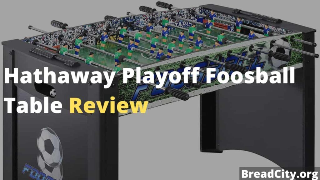 Hathaway Playoff Foosball Table Review - Is it worth Buying?