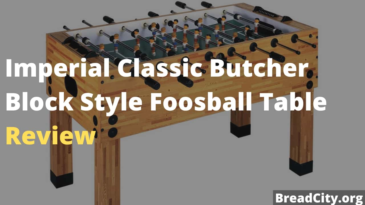 Imperial Classic Butcher Block Style Foosball Table Review - Is it worth buying?