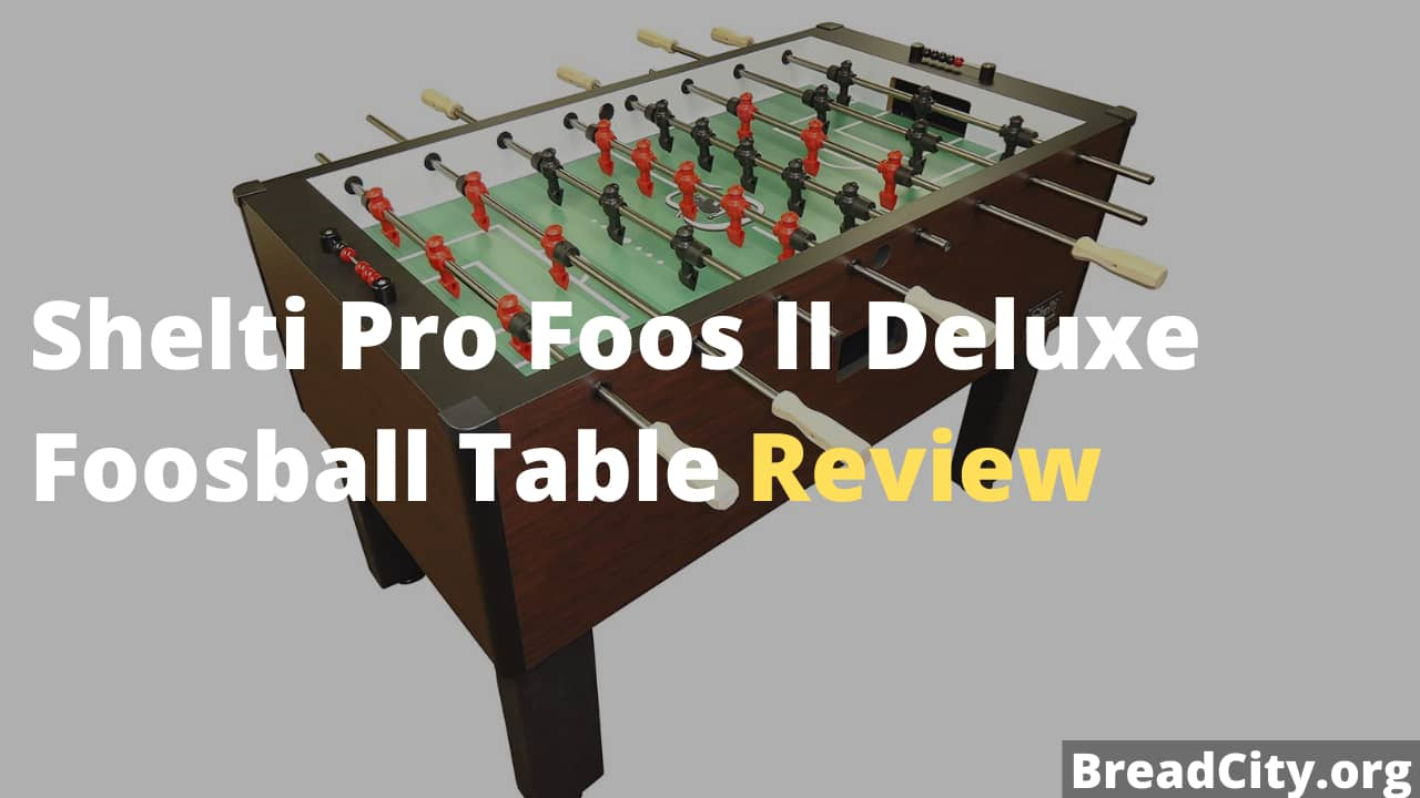 Shelti Pro Foos II Deluxe Foosball Table Review - Is it worth buying? BreadCity