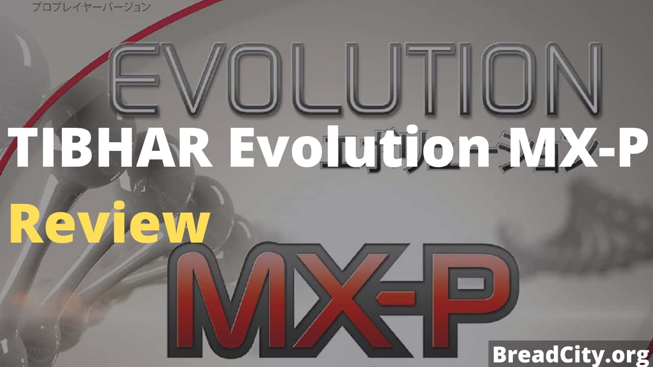 TIBHAR Evolution MX-P Table Tennis Rubber Review - Should I buy it? Bread City