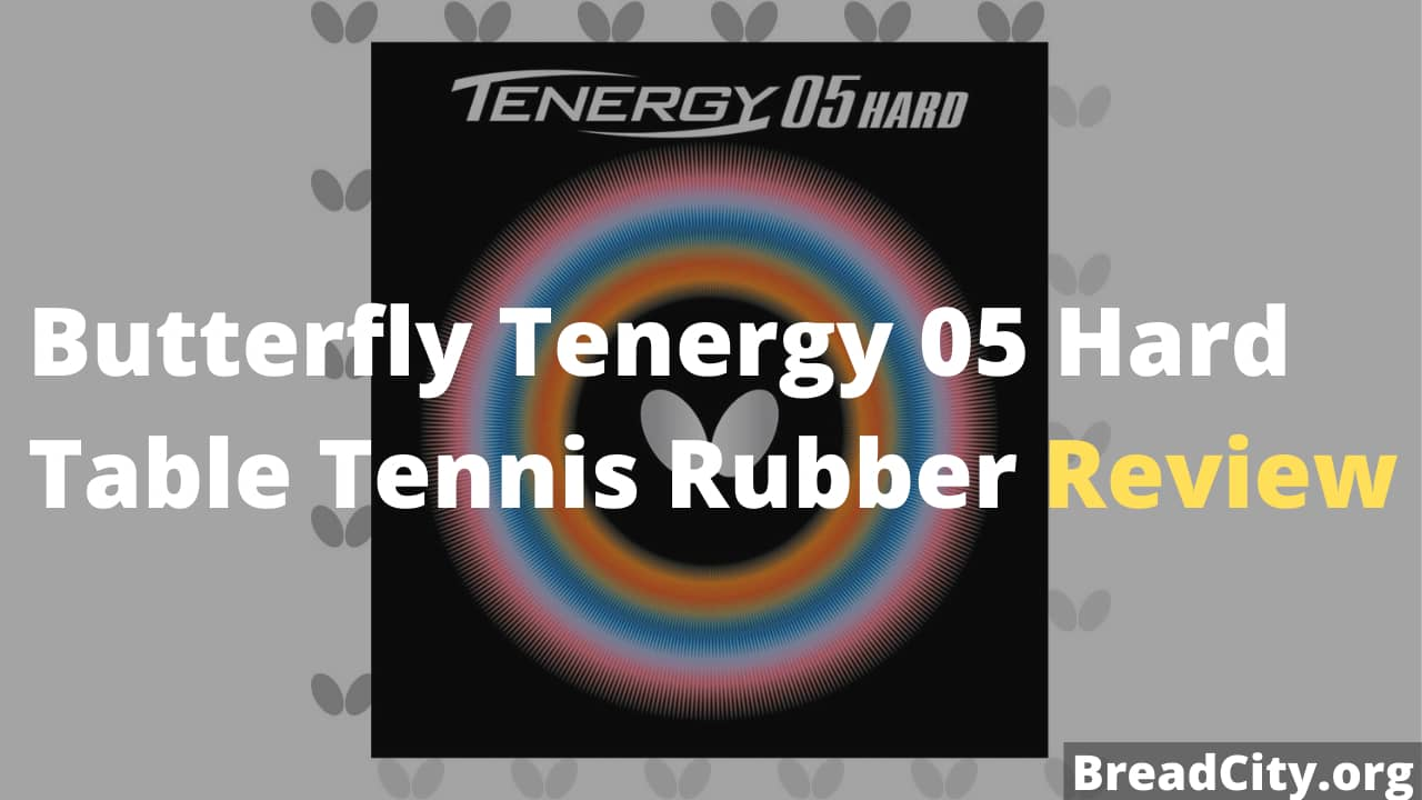 Butterfly Tenergy 05 Hard Table Tennis Rubber Review - Is it worth buying this table tennis rubber?