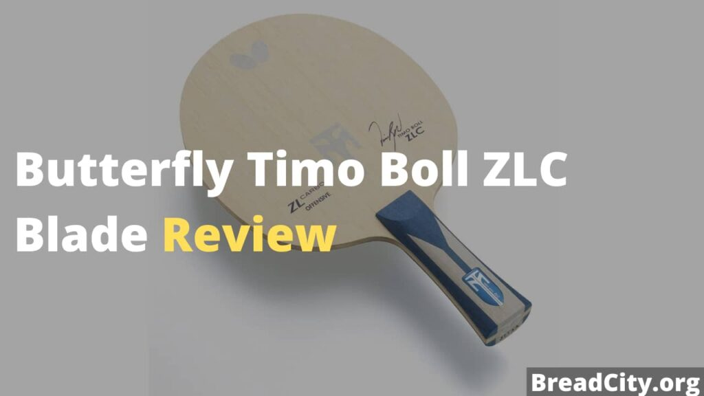 Butterfly Timo Boll ZLC Blade Review - Should I buy this table tennis blade or not?