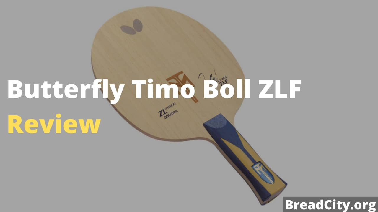 Butterfly Timo Boll ZLF Review - Is this Table Tennis paddle worth buying