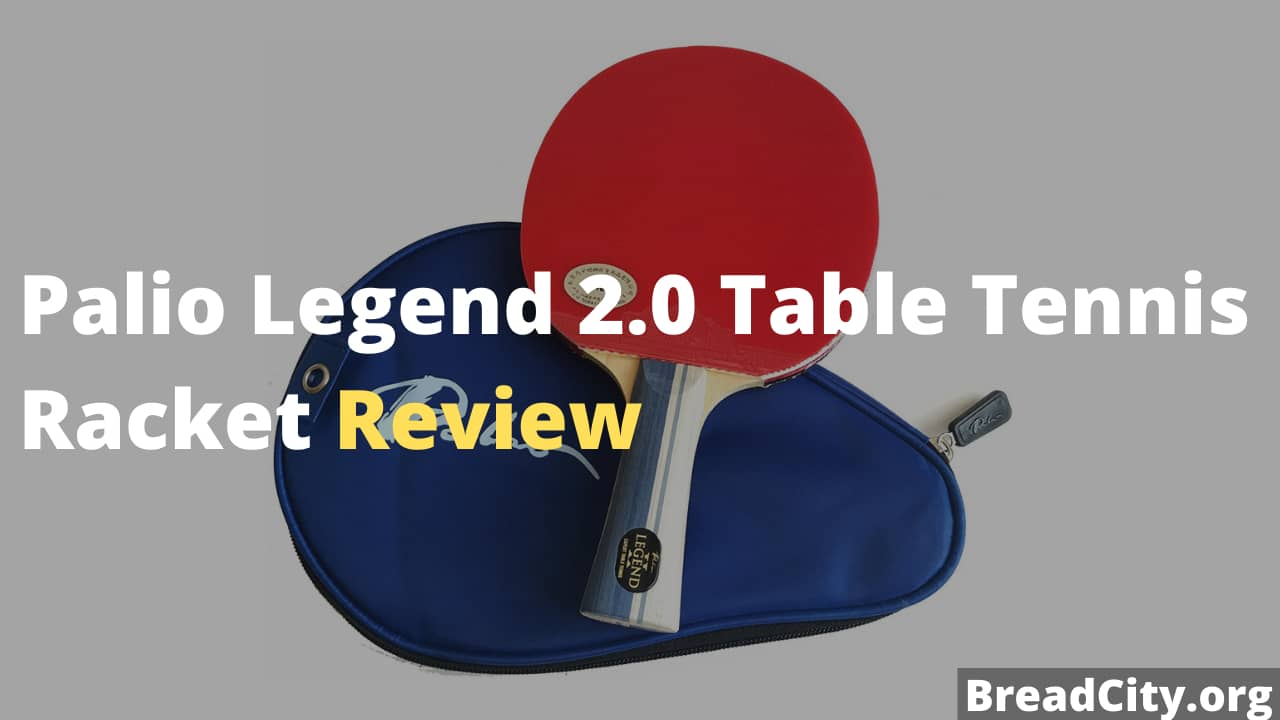 Palio Legend 2.0 Table Tennis Racket Review - Is it worth buying?