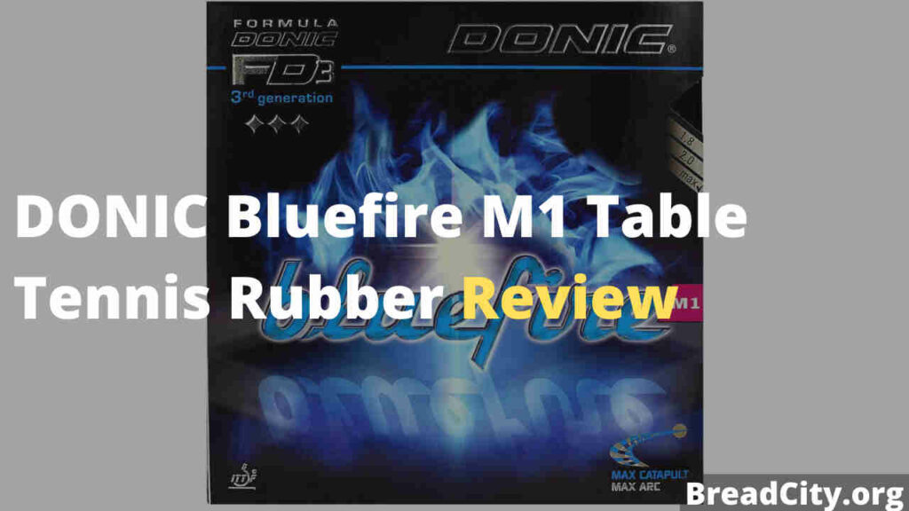 DONIC Bluefire M1 Table Tennis Rubber Review - Should you buy this table tennis rubber