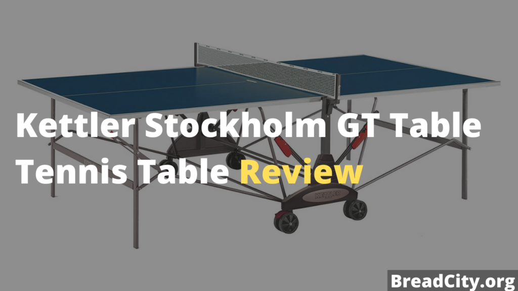 Kettler Stockholm GT Table Tennis Table Review - Is it table tennis table worth buying? My review on this table