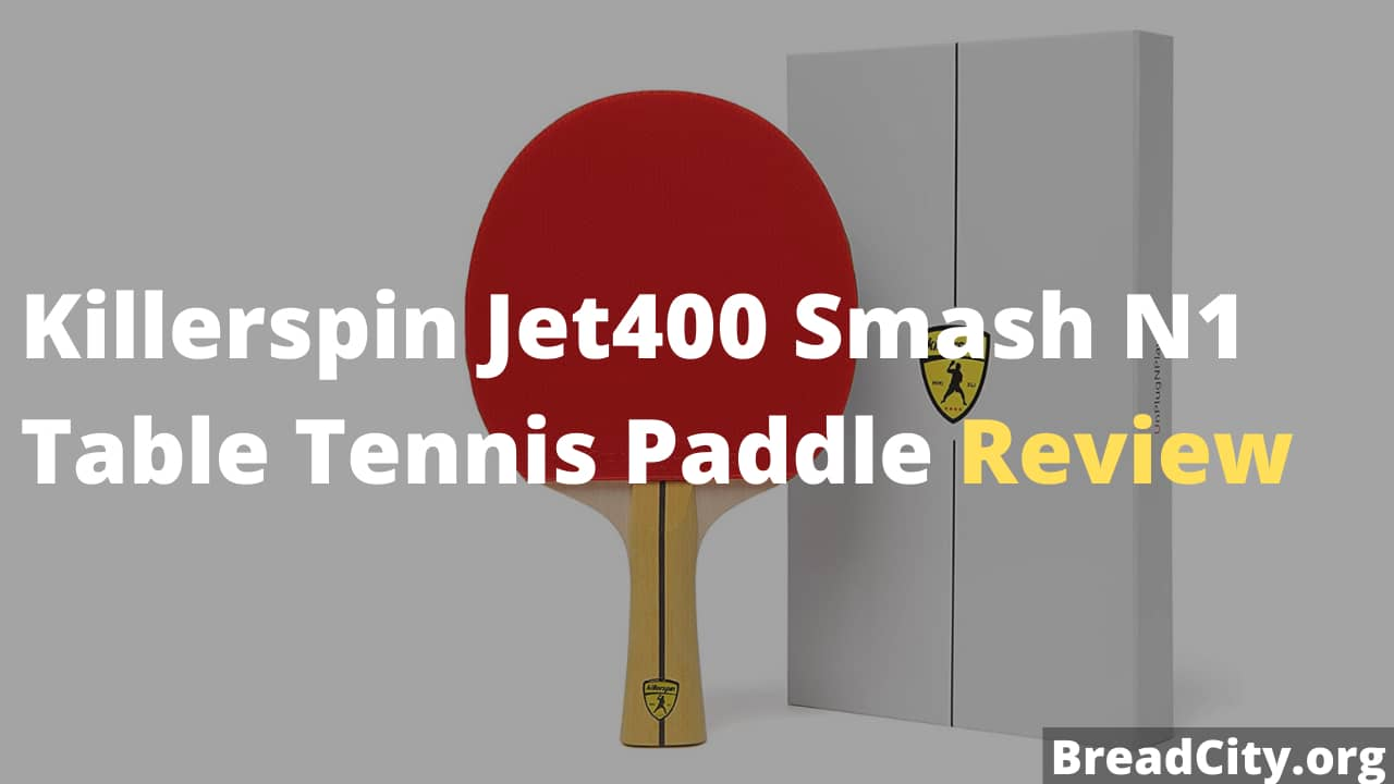 Killerspin Jet400 Smash N1 Table Tennis Paddle Review - Is it worth buying this table tennis paddle?