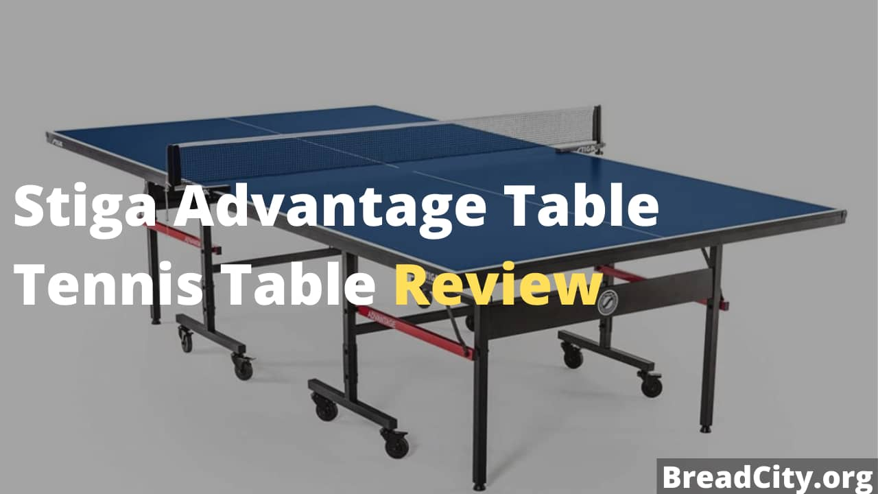 Stiga Advantage Table Tennis Table Review - Is it worth buying this table tennis table or not?